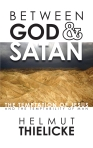Helmut Thielicke, Between God & Satan