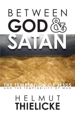 Between God and Satan, by Helmut Thielicke